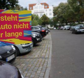 """""""Hier steht Ihr Auto nicht mehr lange"""" - JuLis CWS auf dem Olivaer Platz"""